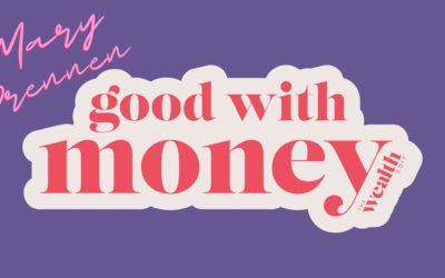 Mary Drennen is #goodwithmoney