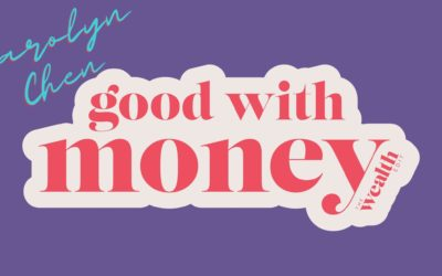 Carolyn Chen is #goodwithmoney